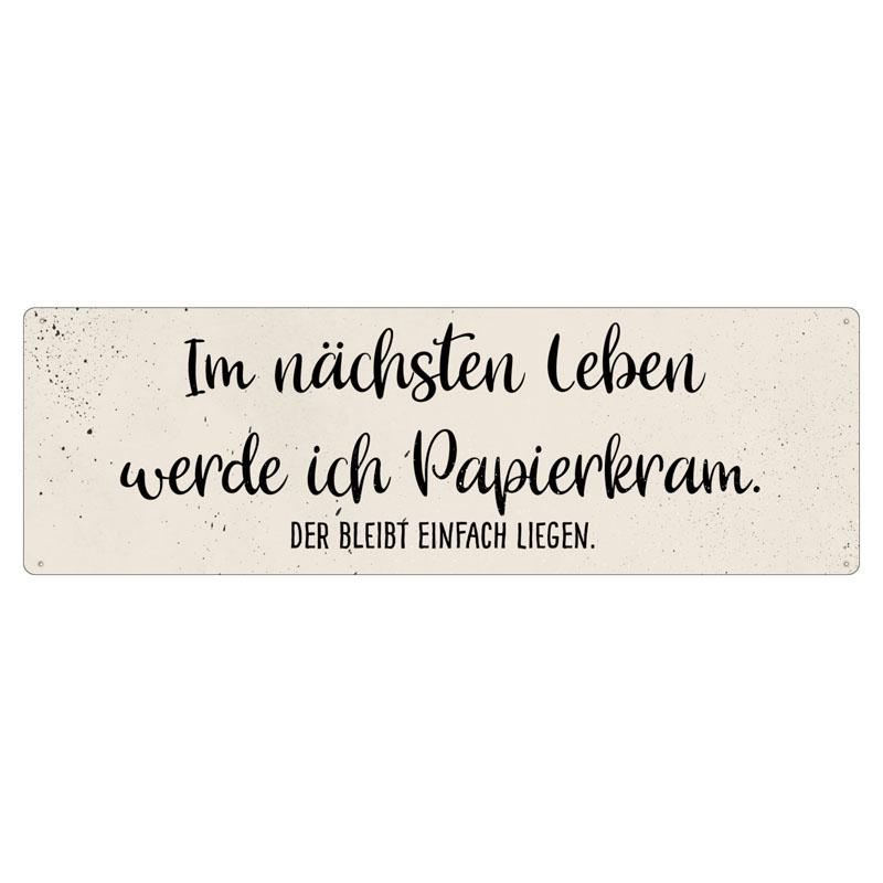 interluxe-metallschild-im-naechsten-leben-werde-ich-papierkram-witziges-schild-mit-spruch-fuer-buero-werkstatt-geschenk-fuer-kolleginnen-und-kollegen