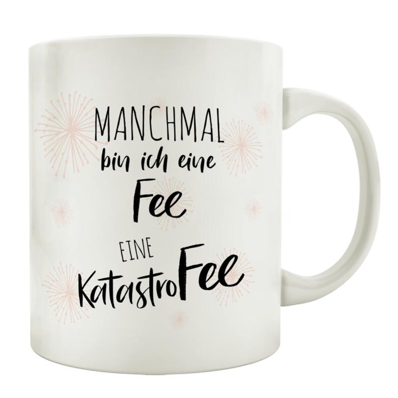 tasse-kaffeebecher-manchmal-bin-ich-eine-fee-eine-katastrofee-kaffeetasse-mit-spruch-frau-freundin
